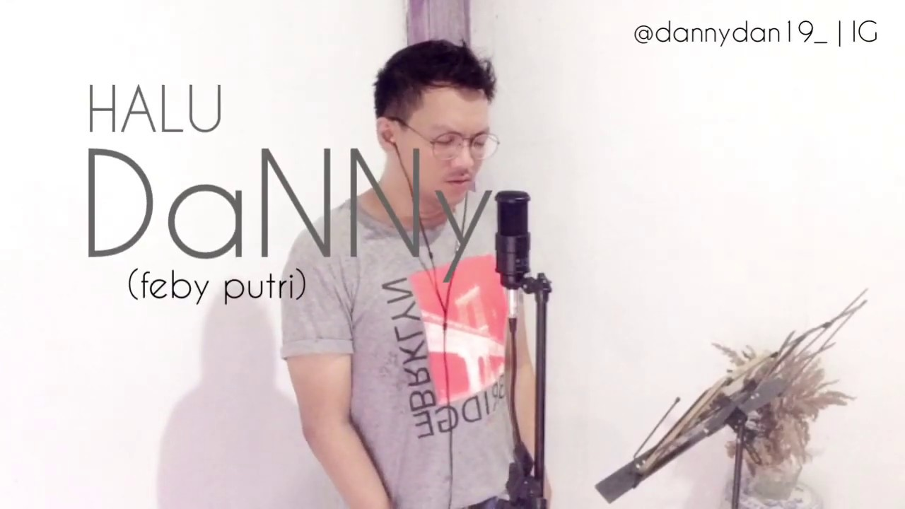 HALU - Feby Putri (cover by DaNNy) - YouTube