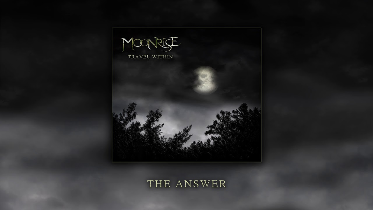 Moonrise - The Answer