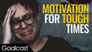The Best Motivational Speeches To Help You Get Through Hard Times | Compilation | Goalcast