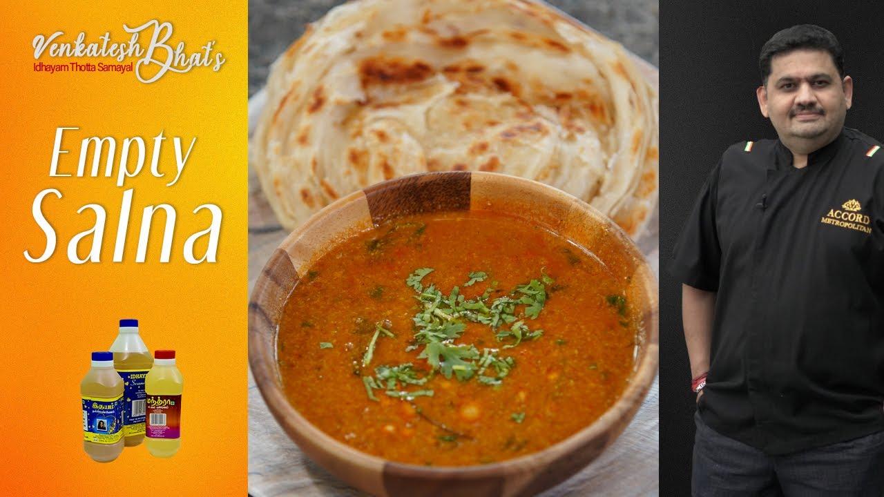 Venkatesh Bhat makes Empty Salna | Salna recipe in Tamil | Salna for parotta