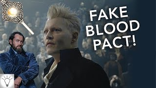 The Blood Pact is a FAKE! Crimes of Grindelwald Theory (Fantastic Beasts) (Harry Potter)