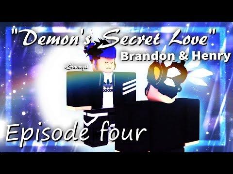 ღDemon's Secret Loveღ Season Two Episode Four  Brandon & Henry