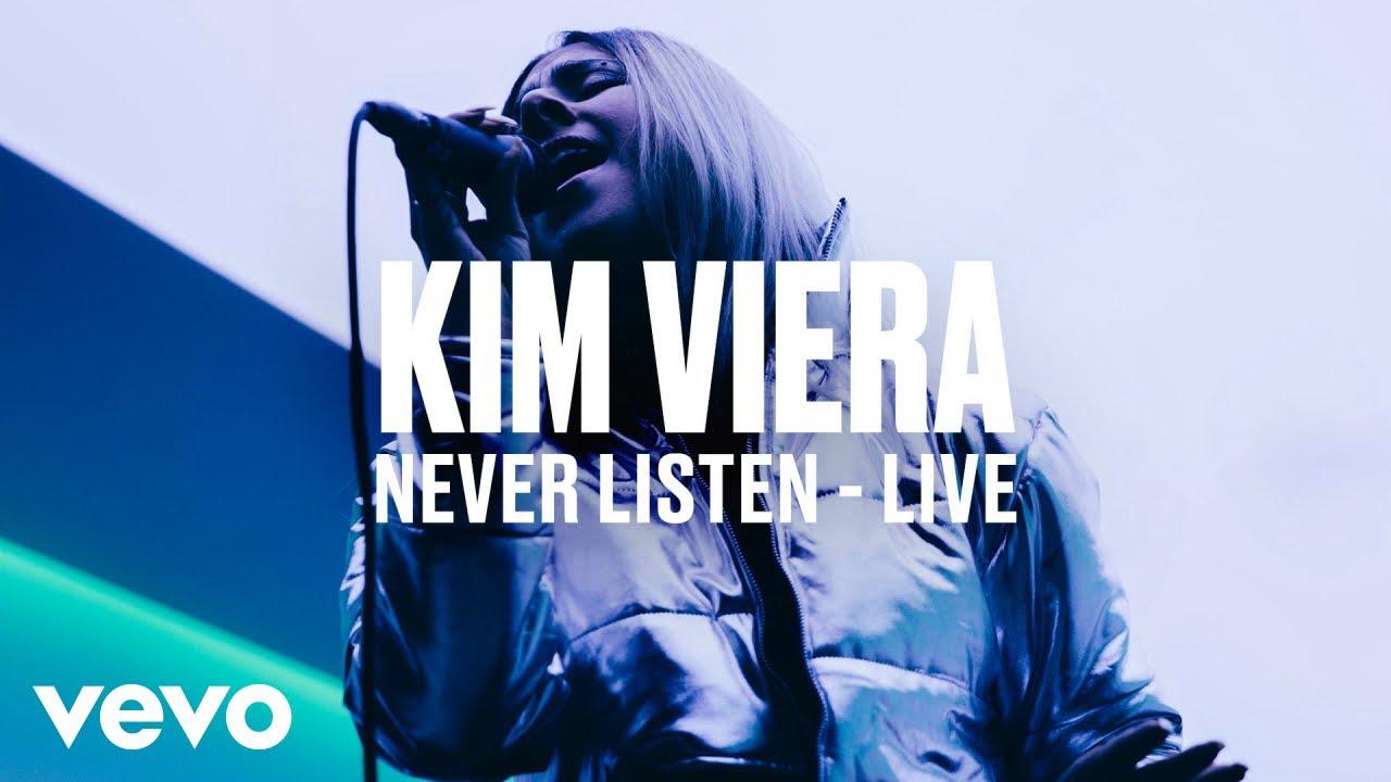 Kim Viera — «Never Listen» (Live) | Vevo DSCVR