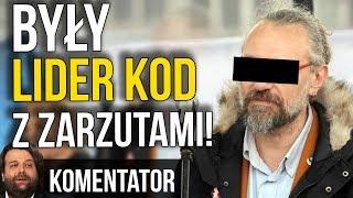Mateusz K - Były lider KOD z zarzutami!