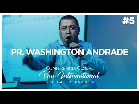 Vine Global Conference 2017 | Pr. Washington Andrade #05