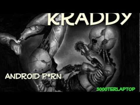 Kraddy-Android P*rn [HQ] thumbnail