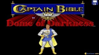 Captain Bible in the Dome of Darkness gameplay (PC Game, 1994)