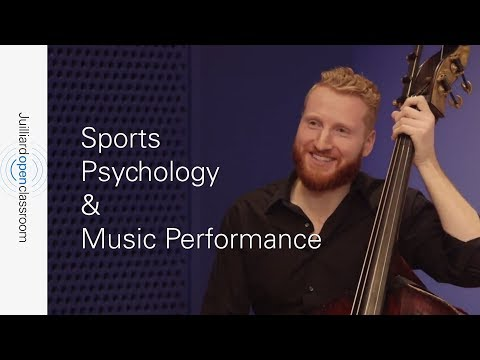 Sports Psychology & Music Performance | Juilliard Conquering Performance Anxiety Online Course