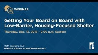 Getting Your Board on Board with Low-Barrier, Housing-Focused Shelter