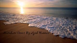Matahari Cover by Ajek Hassan