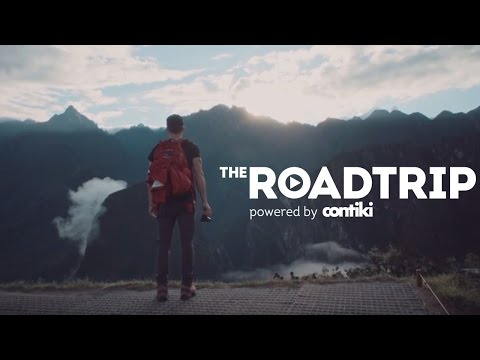 What makes travel so important. The RoadTrip Latin America: Peru Edition, powered by Contiki