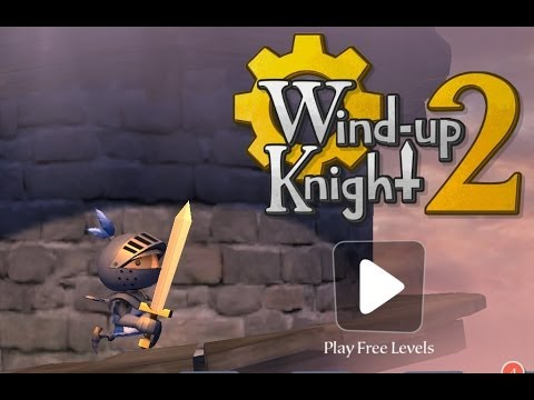 Wind-up Knight 2 - спасаем королевство на Android ( Review)