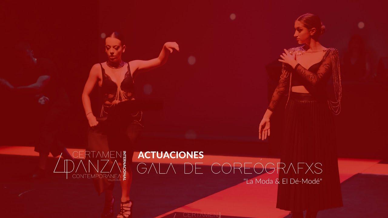 "CDC4 · Actuaciones Gala de Coreógafxs ""La Moda & El Dé-Modé"""
