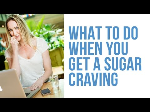 What to do when you get a sugar craving