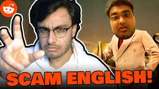 HE FOOLED US ALL! (SCAM ENGLISH 2020) - REDDIT #4 | RAWKNEE