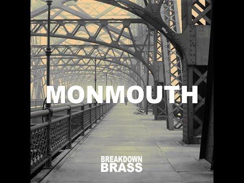 "Breakdown Brass - ""Monmouth"""