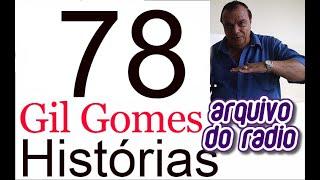 2 Histórias com Gil Gomes - 78