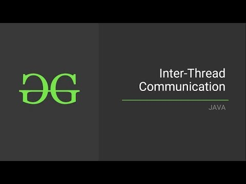 Inter-Thread-Communication (Java)|  GeeksforGeeks