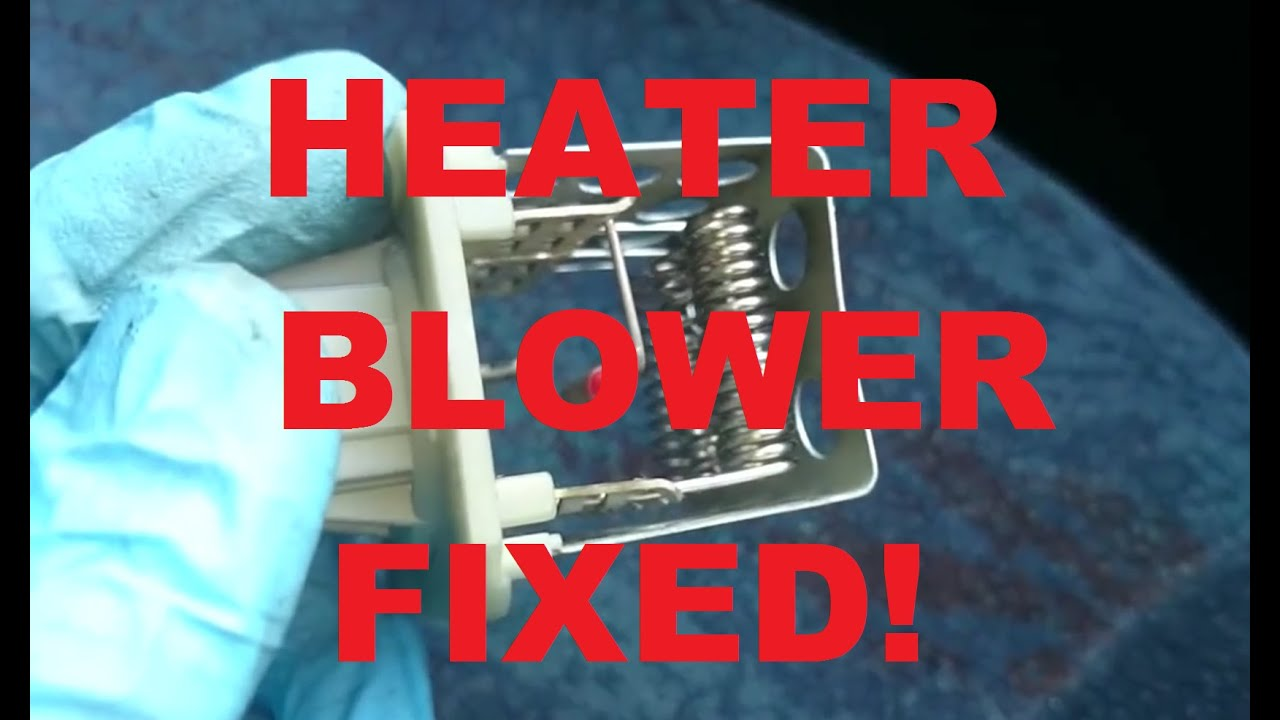 How To Heater Fan Control Fault Fix Blower Resistor Swap