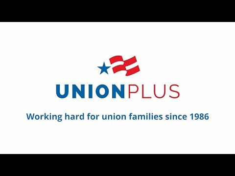 Benefits for Union Families | Union Plus