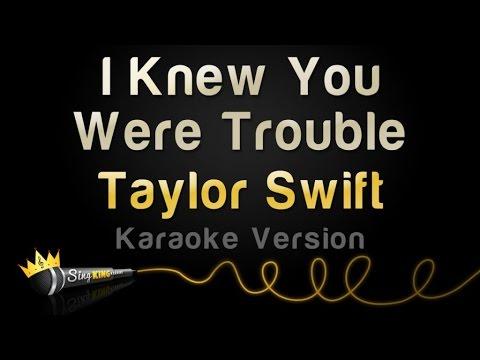 Taylor Swift - I Knew You Were Trouble (Karaoke Version)