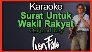 Surat Untuk Wakil Rakyat (Karaoke) Iwan Fals Original Key Nada Cowok Male Key