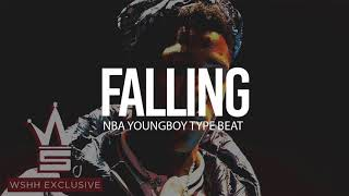 "(FREE) 2018 NBA Youngboy Type Beat "" Falling "" (Prod By TnTXD x indiagothembeats)"