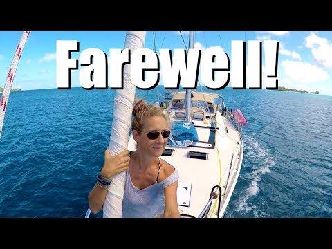 [Ep 38] Farewell French Polynesia! You've been our Favorite Country so far!! [Sailing Zatara]