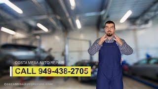 Auto Repair Costa Mesa - Top Auto Repair in Costa Mesa, CA