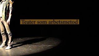 Teater Som Arbetsmetod