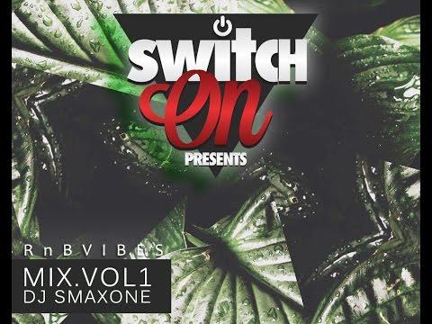 Switch On MiX VoL.1 RnB Vibes