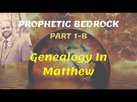 Prophetic Bedrock - Part 1B - Genealogy in Matthew || Godwin Sequeira