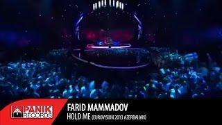 FARID MAMMADOV  - HOLD ME  (Eurovision 2013 Azerbaijan )