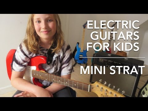 Electric Guitars For Kids #2 - Squier Mini Strat