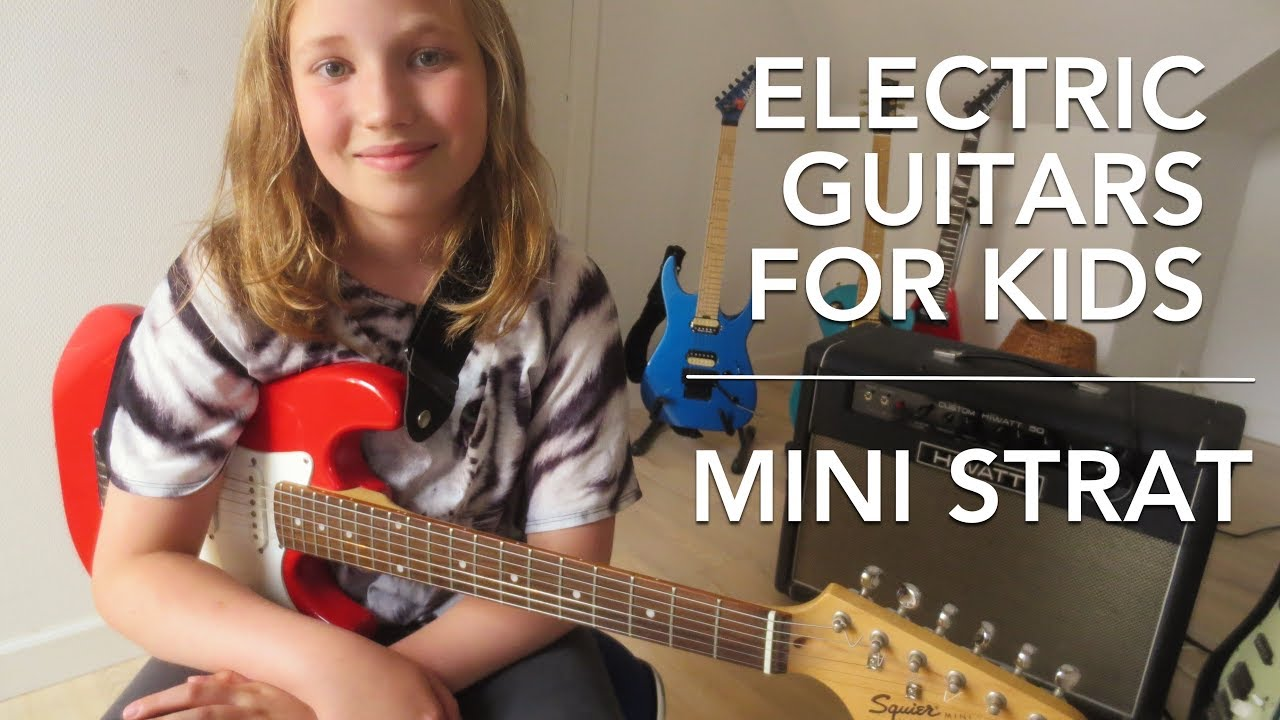 89cb6141cd Electric Guitars For Kids #2 - Squier Mini Strat - YouTube