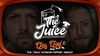 """The Willy Wonder Pepper"" Medley by The Juice"