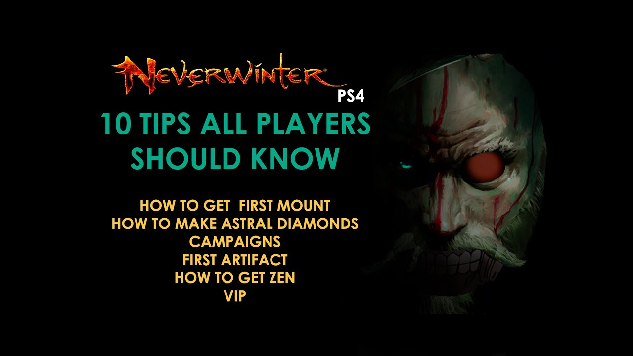 NEVERWINTER PS4 10 MUST KNOW TIPS FOR NEW PLAYERS