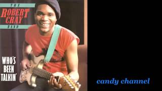 Robert Cray - The Blues Collection 25 : Who