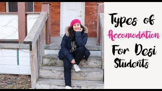 Types of Accommodation in Canada for Desi Students | Indian Girl in Canada