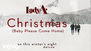 Lady A - Christmas (Baby Please Come Home) (Audio) YouTube Videos
