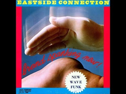 Eastside Connection●(What A Woman Needs)Sweet, Sweet Love●1979