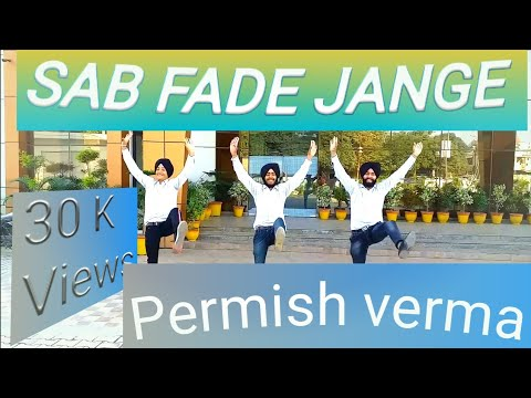 Bhangra On | Sab Fade Jange Song | By Parmish Verma | 2018 | Bhangra Btothers |