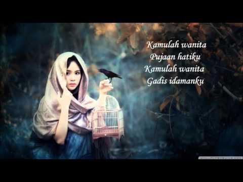 Nadzmi Adhwa - Kamulah Wanita lirik