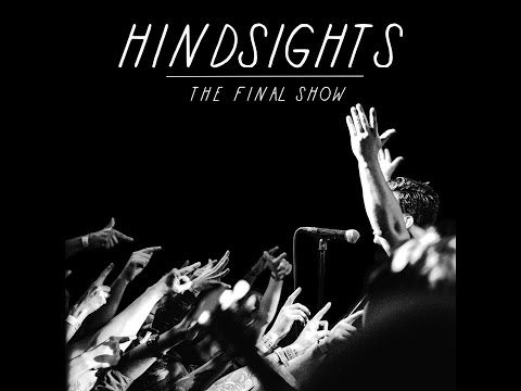 Hindsights - The Final Show @ Boston Music Rooms, London 23/01/2016 [Full Multi-Cam Set]