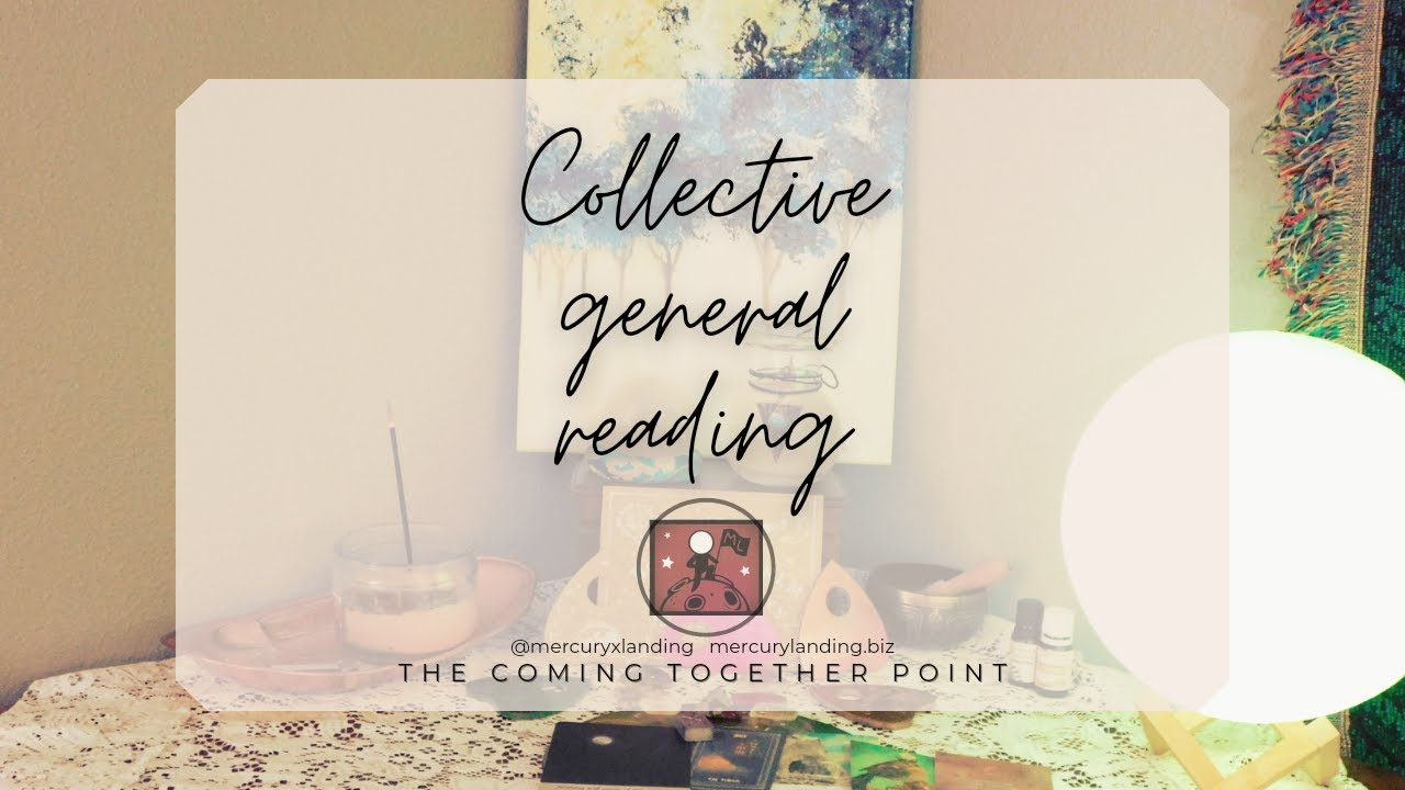 Collective General Reading 11/23/20