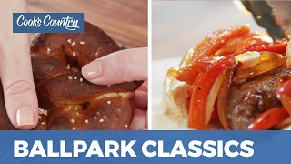 How to Make Ballpark Classics: Sausage and Peppers & Pretzels