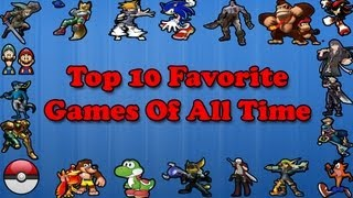 Top 10 Favorite Games Of All Time   Friendleyfyre Countdown