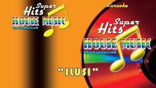 Ika Puspa Dewi - Ilusi  Karaoke  - Super Hits House Music