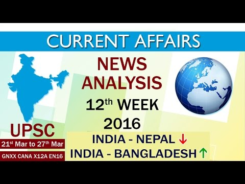 Current Affairs News Analysis 12th Week (21st Mar to 27th Mar) of 2016