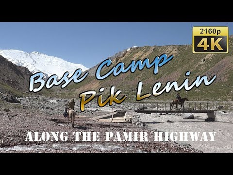 Base Camp Lenin Peak - Kyrgyzstan 4K Travel Channel